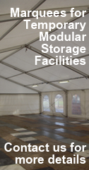 Marquees for temporary storage